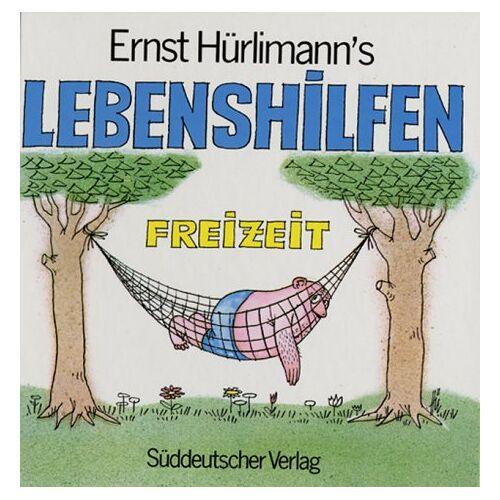 Ernst Hürlimann - Ernst Hürlimann's Lebenshilfen - Freizeit - Preis vom 19.06.2021 04:48:54 h