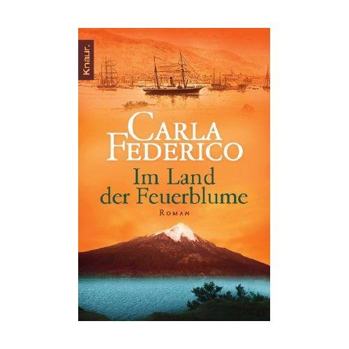 Carla Federico - Im Land der Feuerblume - Preis vom 14.06.2021 04:47:09 h