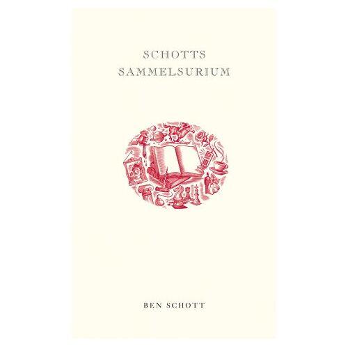 Ben Schott - Schotts Sammelsurium - Preis vom 18.06.2021 04:47:54 h