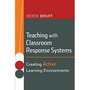 Derek Bruff - Teaching with Classroom Response Systems: Creating Active Learning Environments (Jb - Anker Series, Band 134) - Preis vom 27.10.2021 04:52:21 h