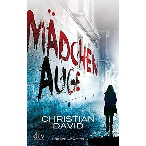 Christian David - Mädchenauge: Kriminalroman - Preis vom 21.10.2020 04:49:09 h