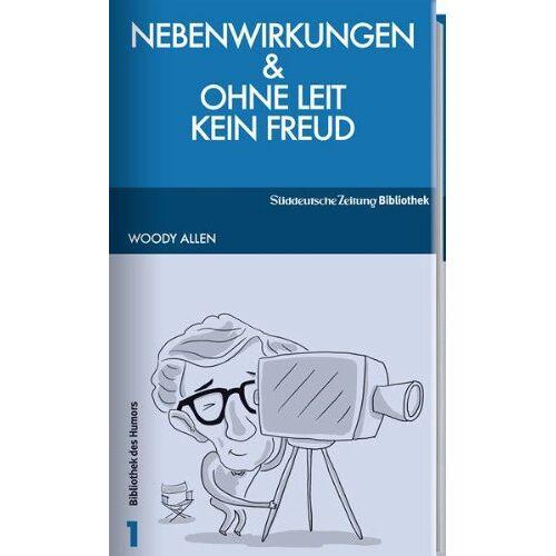 Woody Allen - Nebenwirkungen / Ohne Leit kein Freud - Preis vom 18.04.2021 04:52:10 h