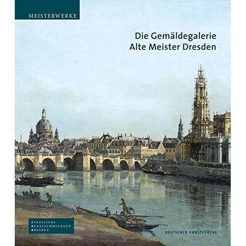 Bernhard Maaz - Die Gemäldegalerie Alte Meister Dresden (Meisterwerke /Masterpieces) - Preis vom 26.01.2020 05:58:29 h