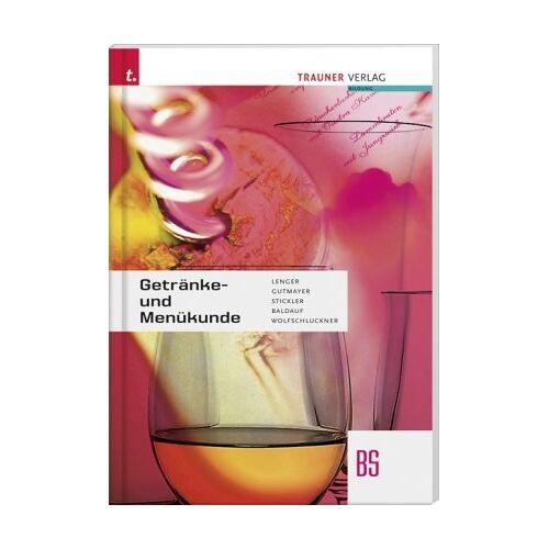 Heinz Lenger - Getränke- und Menükunde - Preis vom 21.04.2021 04:48:01 h