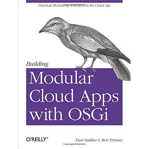Paul Bakker - Building Modular Cloud Apps with OSGi - Preis vom 26.01.2020 05:58:29 h
