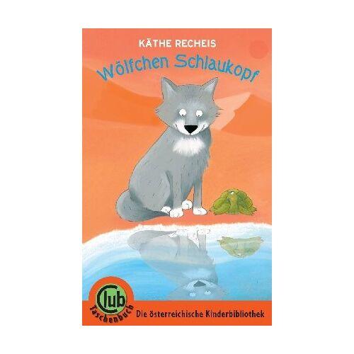 Käthe Recheis - Wölfchen Schlaukopf - Preis vom 04.09.2020 04:54:27 h