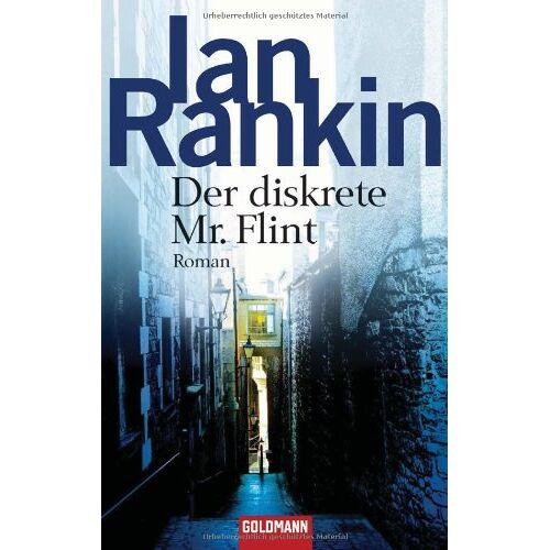 Ian Rankin - Der diskrete Mr. Flint: Roman - Preis vom 14.04.2021 04:53:30 h