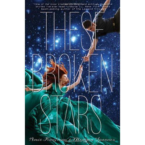 Amie Kaufman - These Broken Stars: A Starbound Novel (These Broken Stars; Starbound) - Preis vom 18.04.2021 04:52:10 h