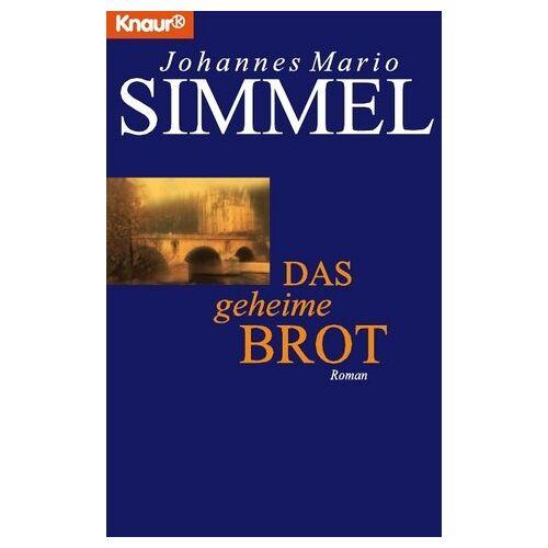 Simmel, Johannes Mario - Das geheime Brot - Preis vom 21.10.2020 04:49:09 h