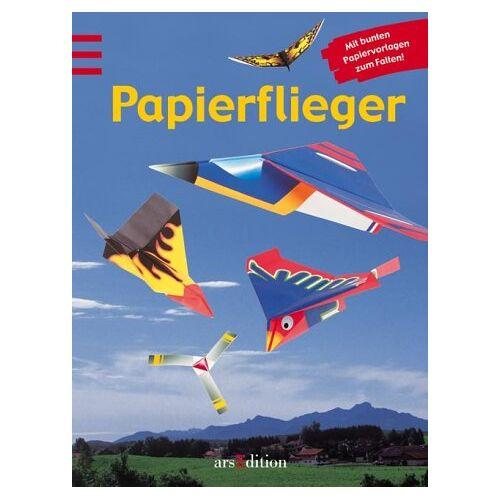 Alan Folder - Papierflieger. Mit bunten Papiervorlagen zum Falten - Preis vom 20.10.2020 04:55:35 h