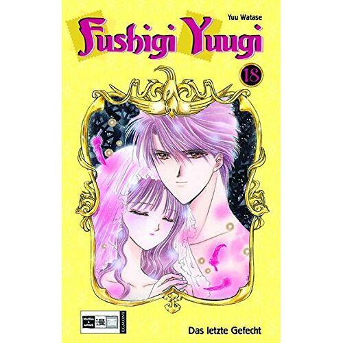 Yuu Watase - Fushigi Yuugi 18 - Preis vom 14.04.2021 04:53:30 h