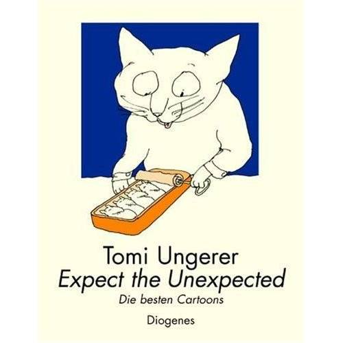 Tomi Ungerer - Expect the Unexpected - Preis vom 21.10.2020 04:49:09 h