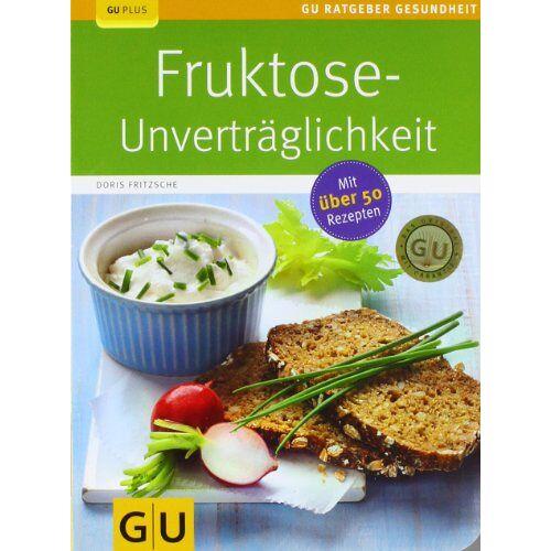 Doris Fritzsche - Fruktose-Unverträglichkeit (GU Ratgeber Gesundheit) - Preis vom 28.02.2021 06:03:40 h