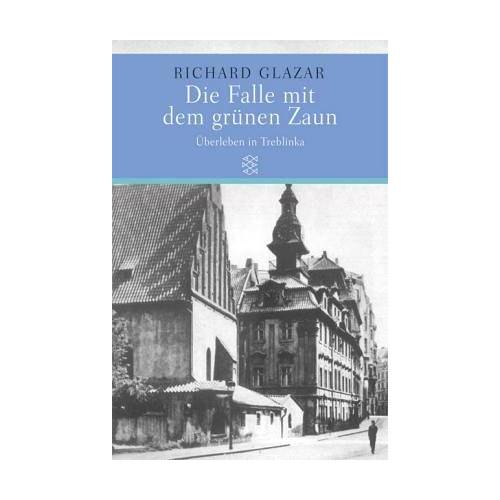 Richard Glazar - Die Falle mit dem grünen Zaun - Preis vom 05.09.2020 04:49:05 h