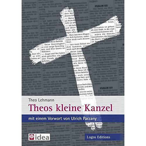 Theo Lehmann - Theos kleine Kanzel - Preis vom 03.05.2021 04:57:00 h