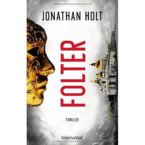 Jonathan Holt - Folter: Thriller - Preis vom 16.04.2021 04:54:32 h