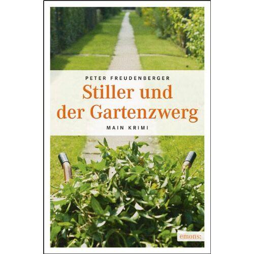 Peter Freudenberger - Stiller und der Gartenzwerg - Preis vom 15.04.2021 04:51:42 h