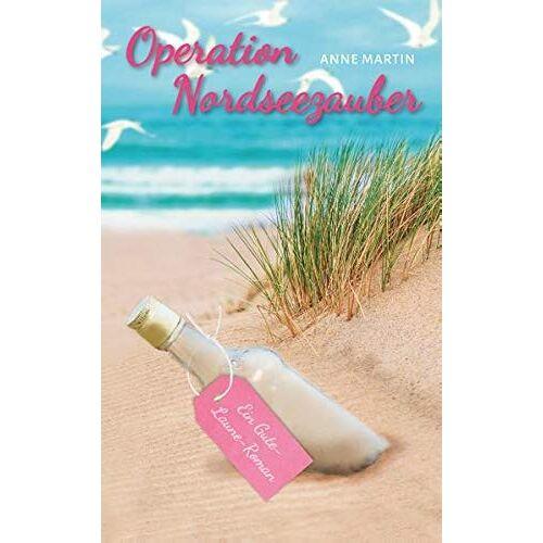 Anne Martin - Operation Nordseezauber: Ein Gute-Laune-Roman - Preis vom 12.05.2021 04:50:50 h