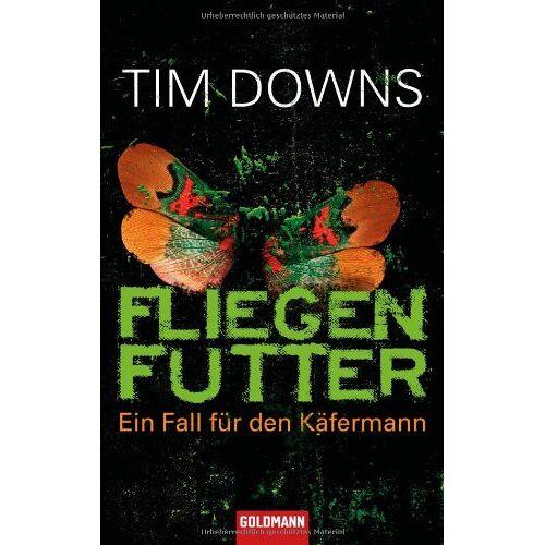 Tim Downs - Fliegenfutter: Ein Fall für den Käfermann - - Preis vom 21.10.2020 04:49:09 h