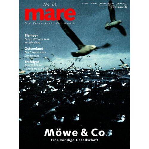 Gelpke, Nikolaus K. - mare - Die Zeitschrift der Meere: mare, Die Zeitschrift der Meere, Nr.53 : Möwe & Co.: No 53 - Preis vom 09.05.2021 04:52:39 h