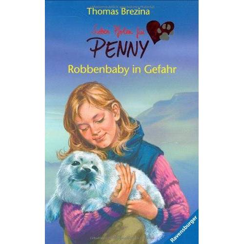 Brezina, Thomas C. - Sieben Pfoten für Penny 8: Robbenbaby in Gefahr - Preis vom 05.05.2021 04:54:13 h