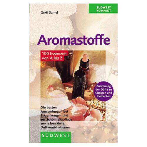 Gerti Samel - Aromastoffe (100 Essenzen von A bis Z) - Preis vom 20.10.2020 04:55:35 h