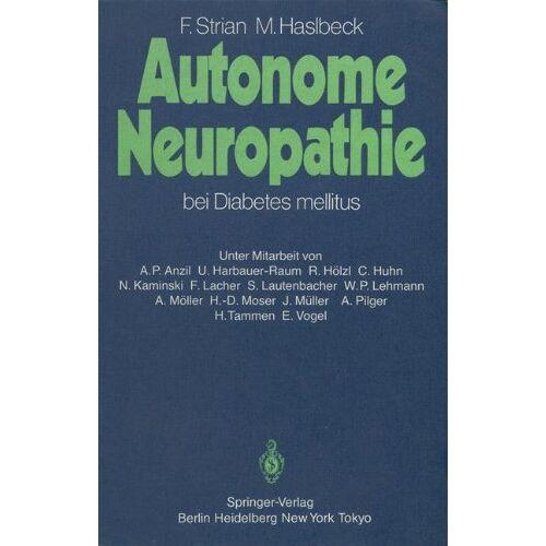 Friedrich Strian - Autonome Neuropathie bei Diabetes mellitus - Preis vom 10.05.2021 04:48:42 h
