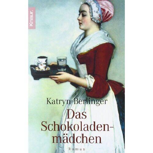 Katryn Berlinger - Das Schokoladenmädchen - Preis vom 21.10.2020 04:49:09 h