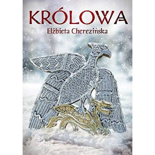 Elzbieta Cherezinska - Krolowa - Preis vom 14.04.2021 04:53:30 h