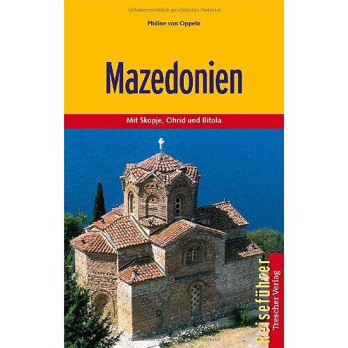 Oppeln, Philine von - Mazedonien - Mit Skopje, Ohrid und Bitola - Preis vom 13.05.2021 04:51:36 h