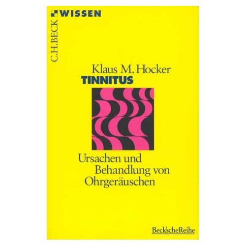 Hocker, Klaus M. - Tinnitus. Ursachen und Behandlung von Ohrgeräuschen - Preis vom 27.10.2020 05:58:10 h
