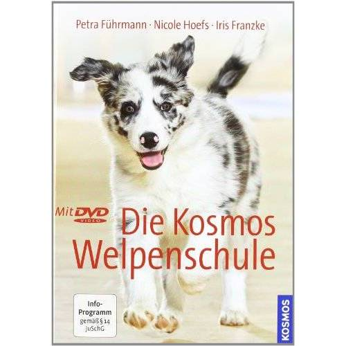 Iris Franzke - Kosmos Welpenschule mit DVD: Buch und DVD - Preis vom 10.05.2021 04:48:42 h