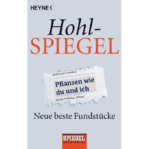 Spiegel-Verlag - Hohlspiegel: Neue beste Fundstücke - Preis vom 20.10.2020 04:55:35 h