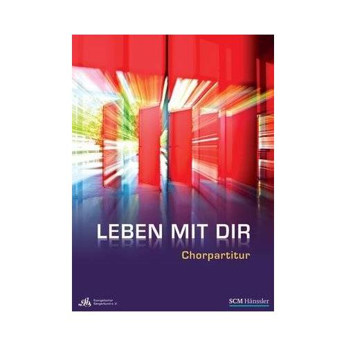 Evangelischer Evangelischer Sängerbund - Leben mit dir - Chorpartitur - Preis vom 20.10.2020 04:55:35 h
