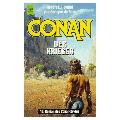 Howard, Robert E. - Conan der Krieger. 13. Band der Conan- Saga. - Preis vom 03.05.2021 04:57:00 h