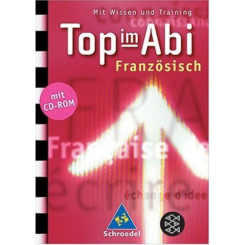 Catherine Gagnon - Top im Abi. Abiturhilfen: Top im Abi: Top im Abi. Französisch. CD-ROM: Mit Wissen und Training - Preis vom 28.02.2021 06:03:40 h