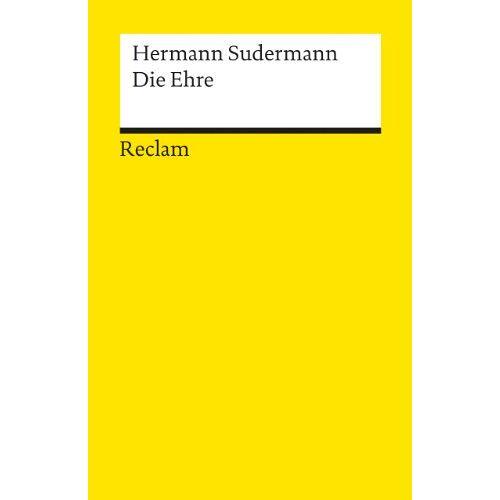 Hermann Sudermann - Die Ehre - Preis vom 13.05.2021 04:51:36 h