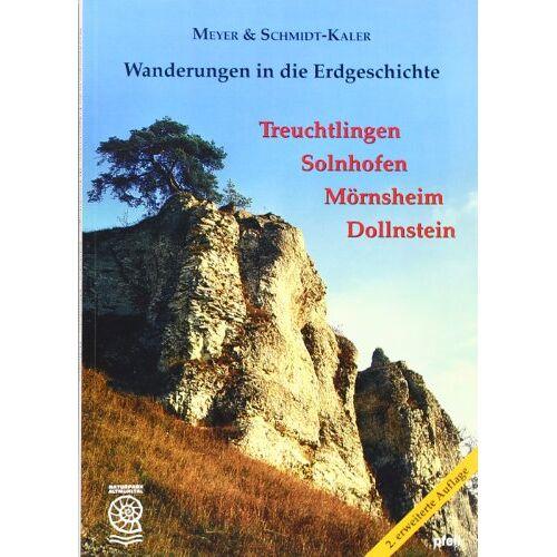Meyer, Rolf K. F. - Wanderungen in die Erdgeschichte, Bd.1, Treuchtlingen, Solnhofen, Mörnsheim, Dollnstein - Preis vom 07.05.2021 04:52:30 h