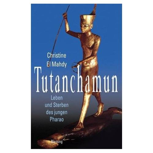 Christine ElMahdy - Tutanchamun - Preis vom 17.04.2021 04:51:59 h