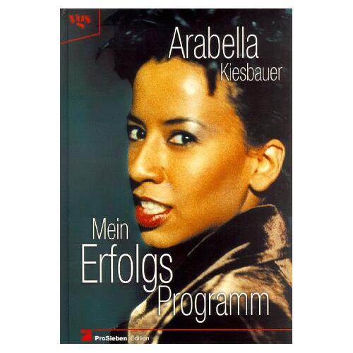 Arabella Kiesbauer - Mein Erfolgs- Programm - Preis vom 20.10.2020 04:55:35 h