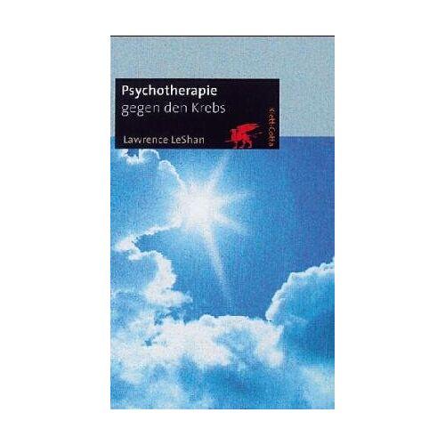 Lawrence LeShan - Psychotherapie gegen den Krebs - Preis vom 10.05.2021 04:48:42 h