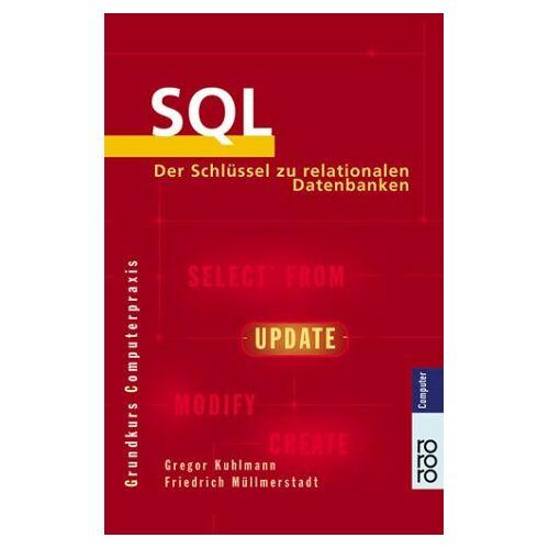 Gregor Kuhlmann - SQL - Preis vom 17.01.2021 06:05:38 h