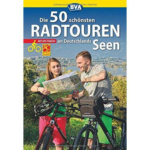 BVA Bielefelder Verlag GmbH & Co. KG - Die 50 schönsten Radtouren an Deutschlands Seen mit GPS-Tracks (Die schönsten Radtouren und Radfernwege in Deutschland) - Preis vom 29.01.2020 05:58:29 h