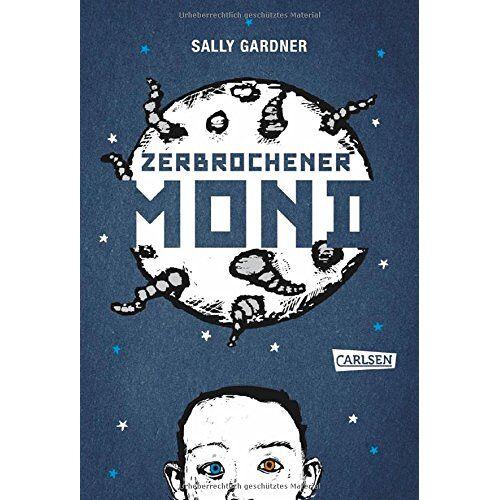 Sally Gardner - Zerbrochener Mond - Preis vom 03.09.2020 04:54:11 h