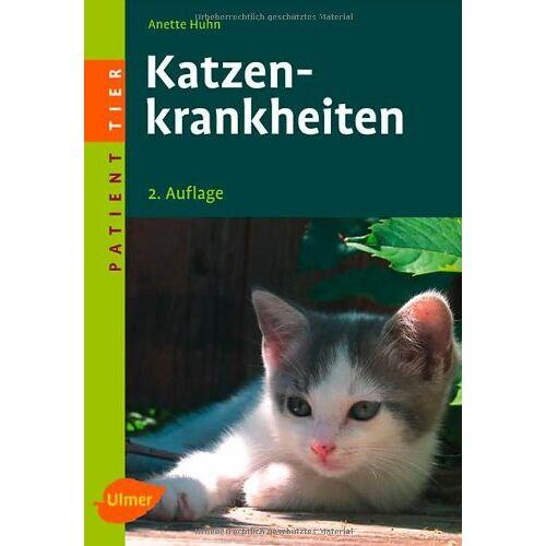 Anette Huhn - Katzenkrankheiten - Preis vom 21.10.2020 04:49:09 h