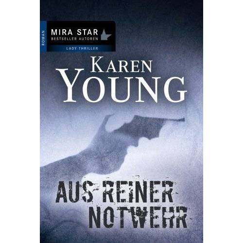 Karen Young - Aus reiner Notwehr - Preis vom 21.10.2020 04:49:09 h