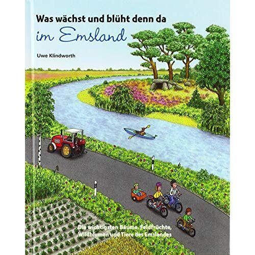 Uwe Klindworth - Was wächst und blüht denn da im Emsland - Preis vom 21.10.2020 04:49:09 h