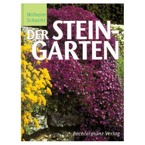Wilhelm Schacht - Der Steingarten - Preis vom 05.03.2021 05:56:49 h