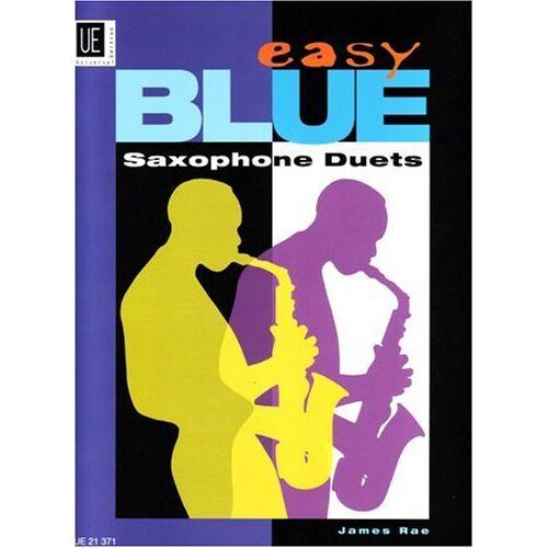 James Rae - Easy Blue Saxophone Duets, für 2 Saxophone (AA/TT/AT) - Preis vom 27.02.2021 06:04:24 h
