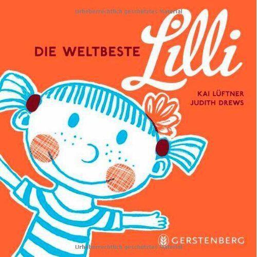 Kai Lüftner - Die weltbeste Lilli - Preis vom 04.10.2020 04:46:22 h